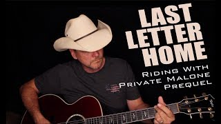 Download Last Letter Home - Riding with Private Malone Prequel - Thom Shepherd Mp3 and Videos