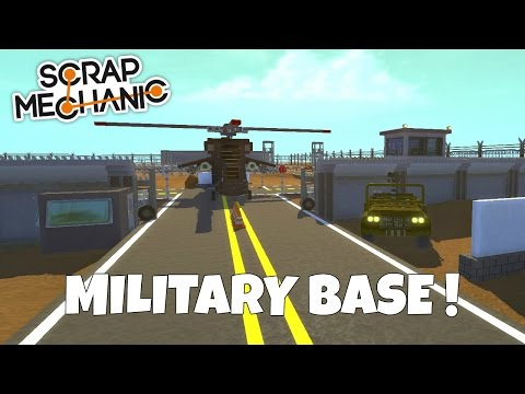 Starting the Military Base! - Scrap Mechanic Town Gameplay - EP 165