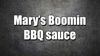 Mary's Boomin Bbq Sauce - My3 Foods - Easy To Learn
