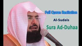 Gambar cover Full Quran Recitation By Sheikh Sudais | Sura Ad Duhaa