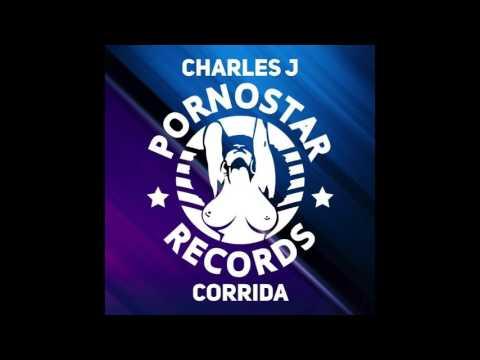 Charles J 'Corrida' [Pornostar Records]