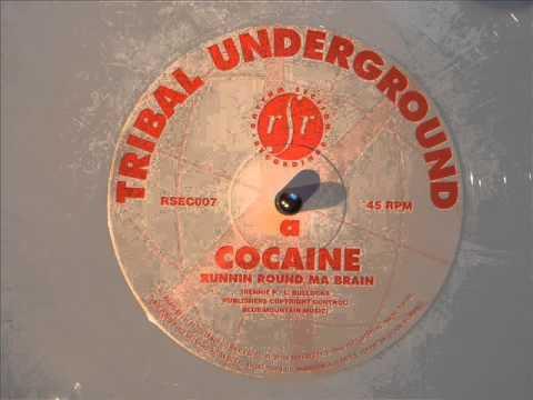 Tribal Underground - Cocaine