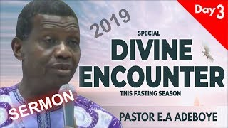 Pastor EA Adeboye Sermon  RCCG 2019 SPECIAL DIVINE ENCOUNTER Day3