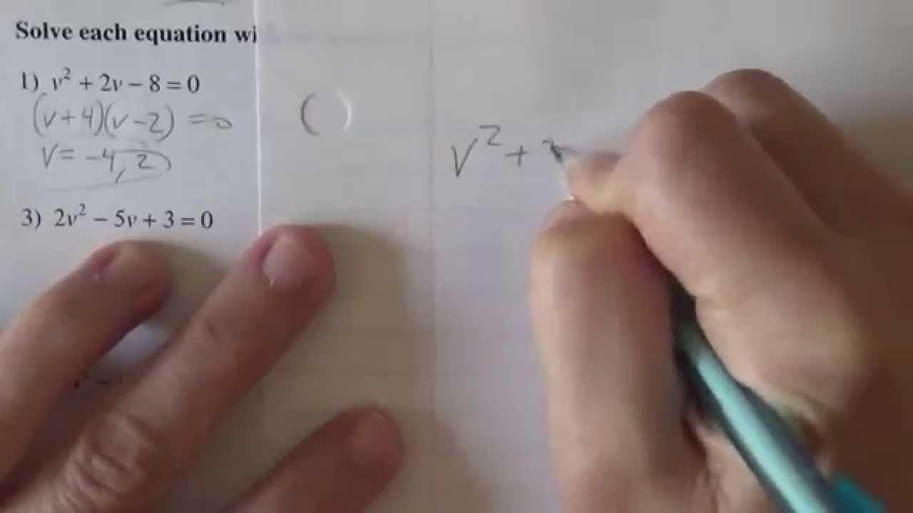 Solving A Quadratic Equation Three Ways: Factoring,pleting The Square,  And Quadratic Formula