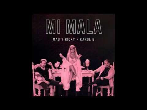 Mau Y Ricky Feat. Karol G - Mi Mala  (Audio)