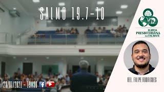 Reflexão: Salmo 19.7-10 - IPT