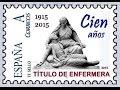 100 años del Título de Enfermera en España (1915-2015)