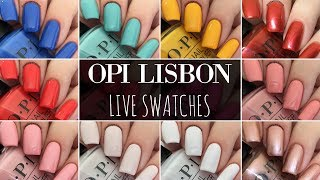OPI Lisbon Spring Summer 2018 Live Swatches & Review