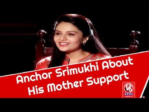 anchor-srimukhi-about-his-mother-support-||-madila-maata-||-v6-news