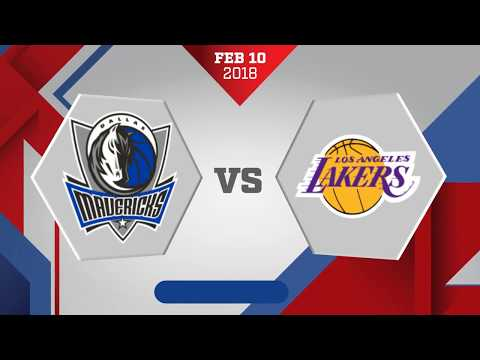Los Angeles Lakers vs. Dallas Mavericks - February 10, 2018