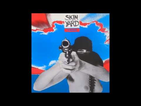 Skin Yard - Hallowed Ground