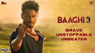 Brave• Unstoppable• Unbeaten |Tiger Shroff | Shraddha| Riteish| Sajid Nadiadwala|Ahmed Khan| 6 March