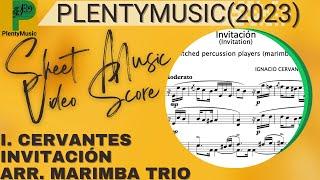 Cervantes I. | Invitación (Invitation) arranged marimba trio (pitched percussion instruments)