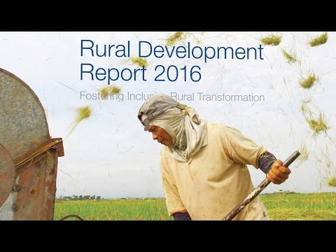 Rural Development Report 2016: What's it about?