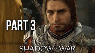 MIDDLE EARTH SHADOW OF WAR Gameplay Walkthrough Part 3 - SIEGE BEAST (Full Game)