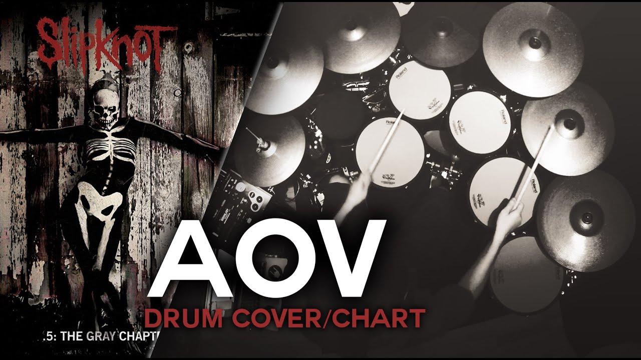 Slipknot Aov Drum Cover Chart