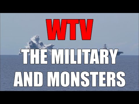 What You Need To Know About The MILITARY And MONSTERS