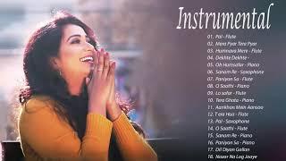 Shreya Ghoshal - Arijit Singh - Atif Aslam Instrumental Songs Jukebox 🎸 BEST INSTRUMENTAL SONGS