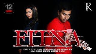 Fitna (o'zbek serial) | Фитна (узбек сериал) 12-qism