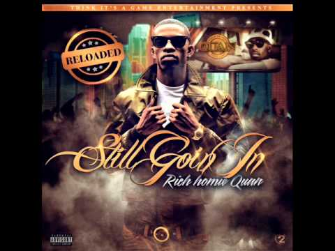 Rich Homie Quan - Glasses Off (Still Goin In Reloaded)
