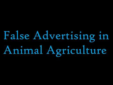 False Advertising in the Animal Agriculture Industry