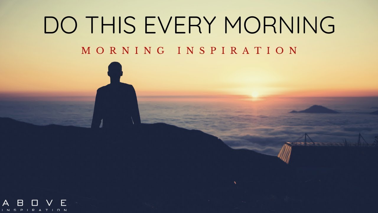 DO THIS EVERY MORNING | Spend Time With God - Morning Inspiration to Motivate Your Day