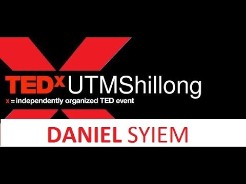 Struggles in the World of Fashion - Daniel Syeim at TEDxUTMShillong
