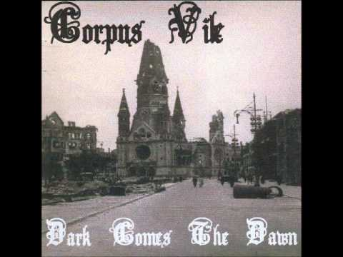 Corpus Vile - Dark Comes The Dawn