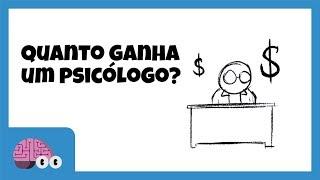 Quanto ganha um psicólogo?