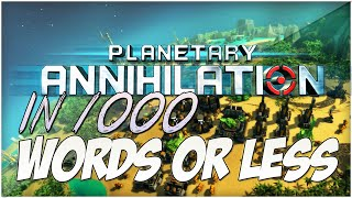 """Planetary Annihilation Game Review!"" : (In 1000 Words or Less!) - New Series on Gamers! #1"