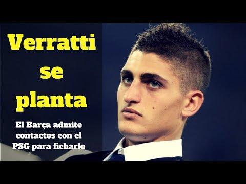 El Barça admite contactos con el PSG para fichar a Verratti