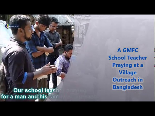 GMFC Bangladesh Outreach with Pastor Tarpon and the Youth