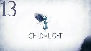 Child of Light - Chapter 10-2: The Lowest of the Low