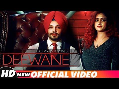 Deewane   Charan Kamal   Latest Punjabi Song 2018   Speed Records