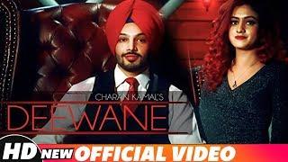 Deewane (Official Video)   Charan Kamal   Latest Punjabi Song 2018   Speed Records