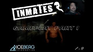 Inmates PC gameplay, Dark Horror Adventure PART 1, I get freaked out