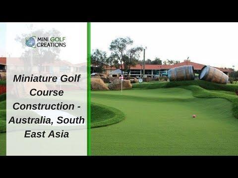 Miniature Golf Course Construction - Australia, South East Asia
