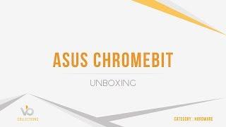ASUS Chromebit - Unboxing
