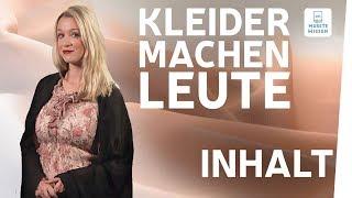 Kleider machen Leute I Zusammenfassung I Inhaltsangabe Deutsch