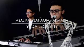 Asal Kau Bahagia - Armada (cover) by Yuda Leo Betty