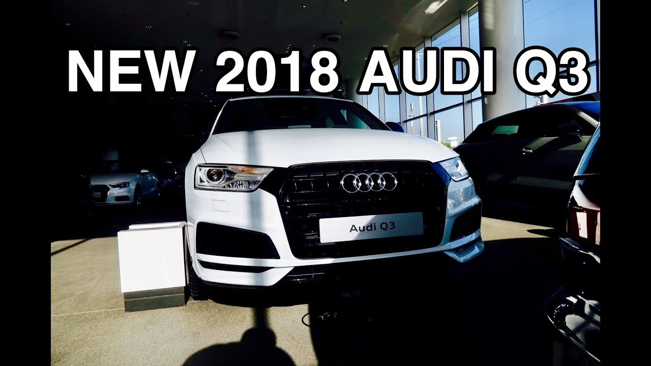 New 2018 audi q3 exterior and interior youtube for Quando esce la nuova audi q3 2018