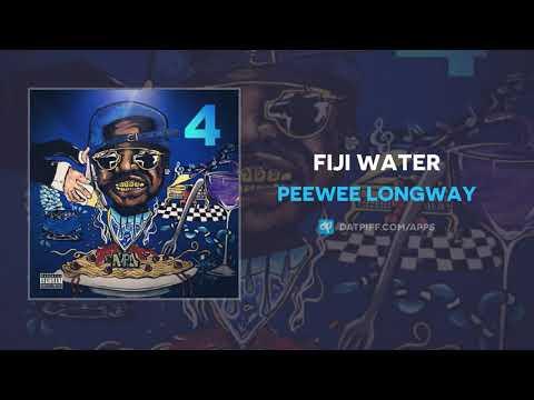 Peewee Longway - Fiji Water (AUDIO)