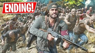 Worlds Biggest ZOMB E HORDE Days Gone Ending