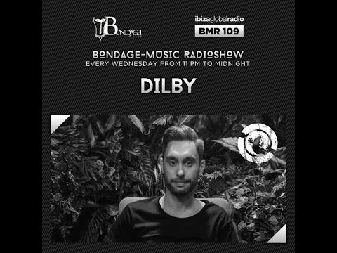 Bondage Music Radio - Edition 109 mixed by Dilby