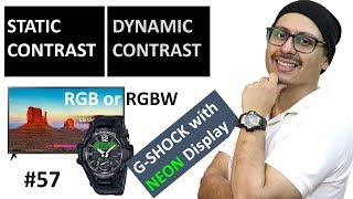 Static Contrast vs Dynamic Contrast   Maximum Static Contrast   G-SHOCK with Neon Light ...More