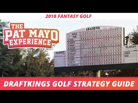 2018 DraftKings Golf Strategy: Research, Stats, Tournament Selection, Tips and Tricks