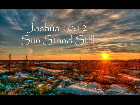 Flat Earth Movement  | Joshua Sun and Moon Stood Still & Bible Reference