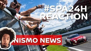 #SPA 24H Race Reaction: NISMO NEWS LIVE!