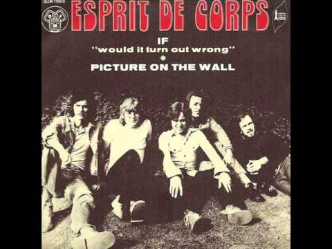 Esprit de corps -- If (Would It Turn Out Wrong) ( 1973, Psych Pop, UK )