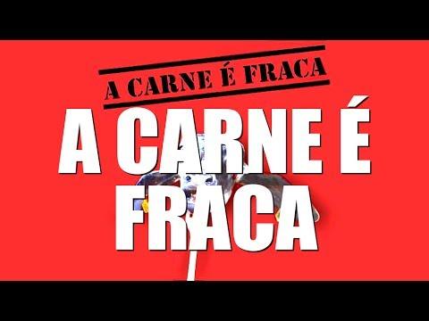 A CARNE É FRACA (Legendado em Português)
